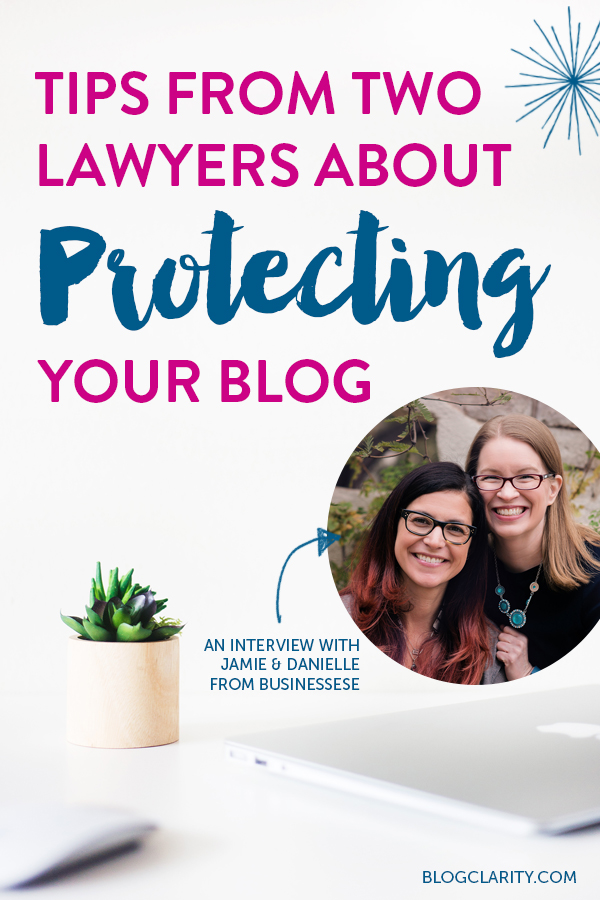tips from two lawyers about protecting your blog