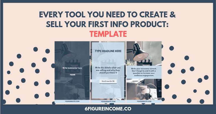 every tool you need to create and sell your first info product template.png