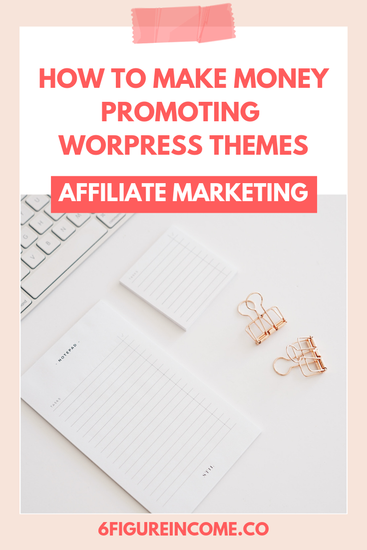 How to make money promoting WordPress themes.png