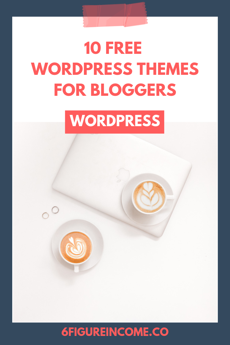 10 Free WordPress themes for bloggers.png
