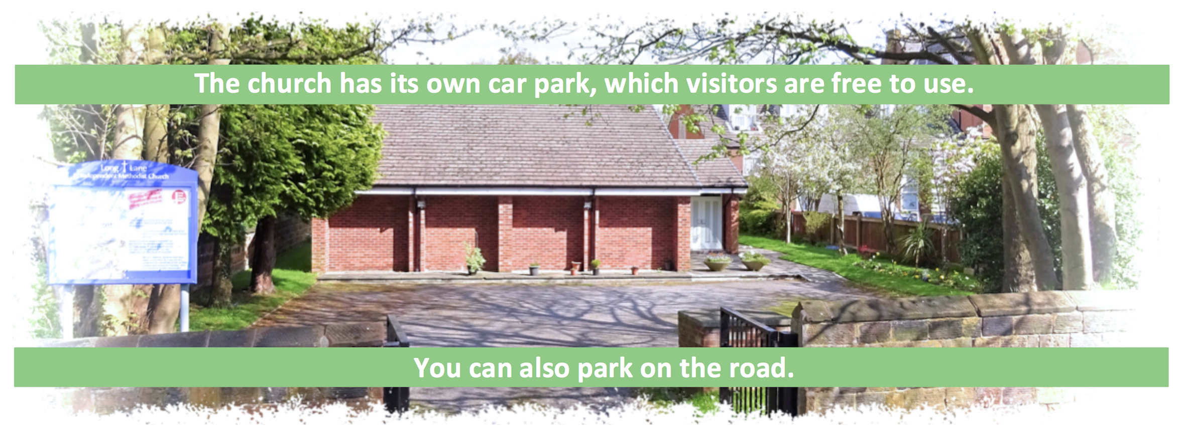 Long Lane Independent Methodist Church has its own car park, which visitors may freely use. You can also park on the road.