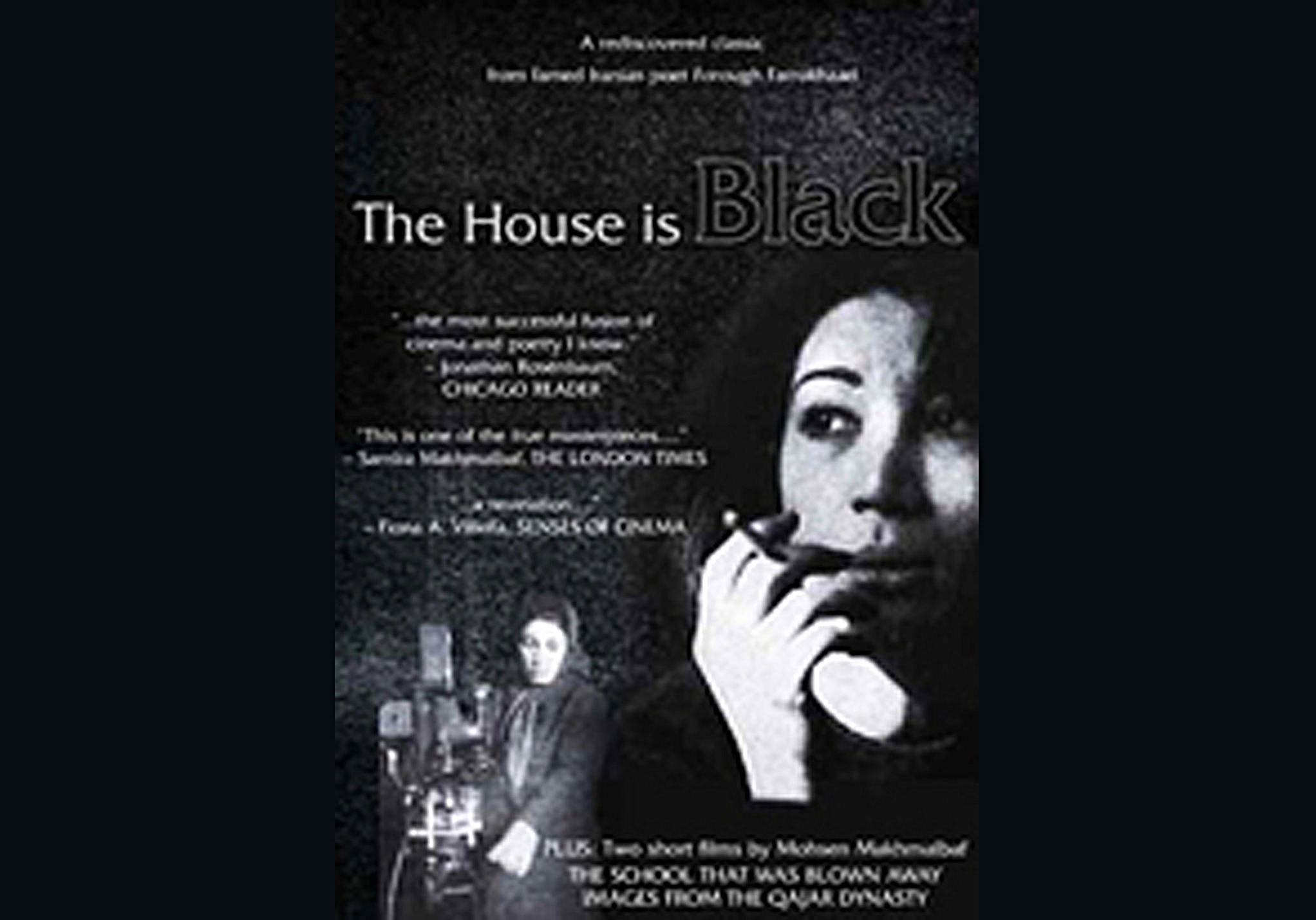 Figure 4 : Poster for Farrokhzad's film,  The House Is Black.