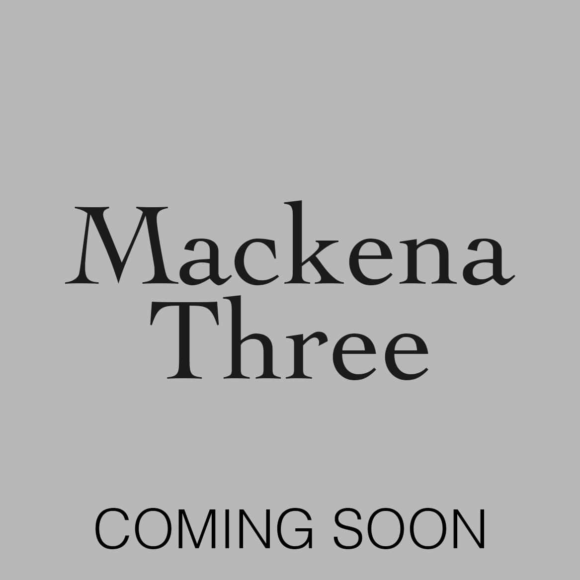 Mackena 3 - Content Cover_Coming Soon-min.jpg