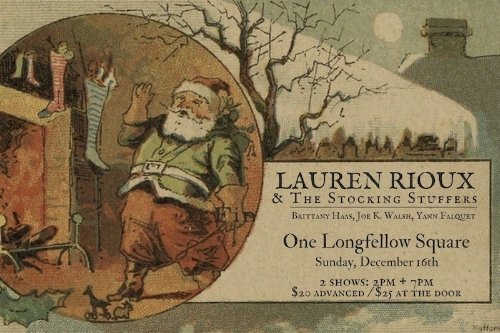 Tickets to Lauren Rioux & The Stocking Stuffers [$20] by way of   One Longfellow Square