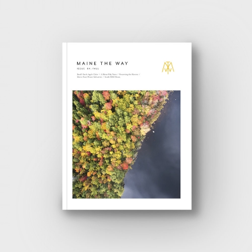 Quarterly Magazine Subscription [$90] by way of   Maine the Way