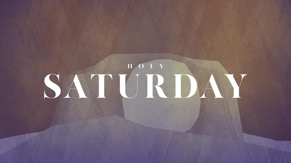 Holy-Saturday_LowRes-WebSlide.jpg