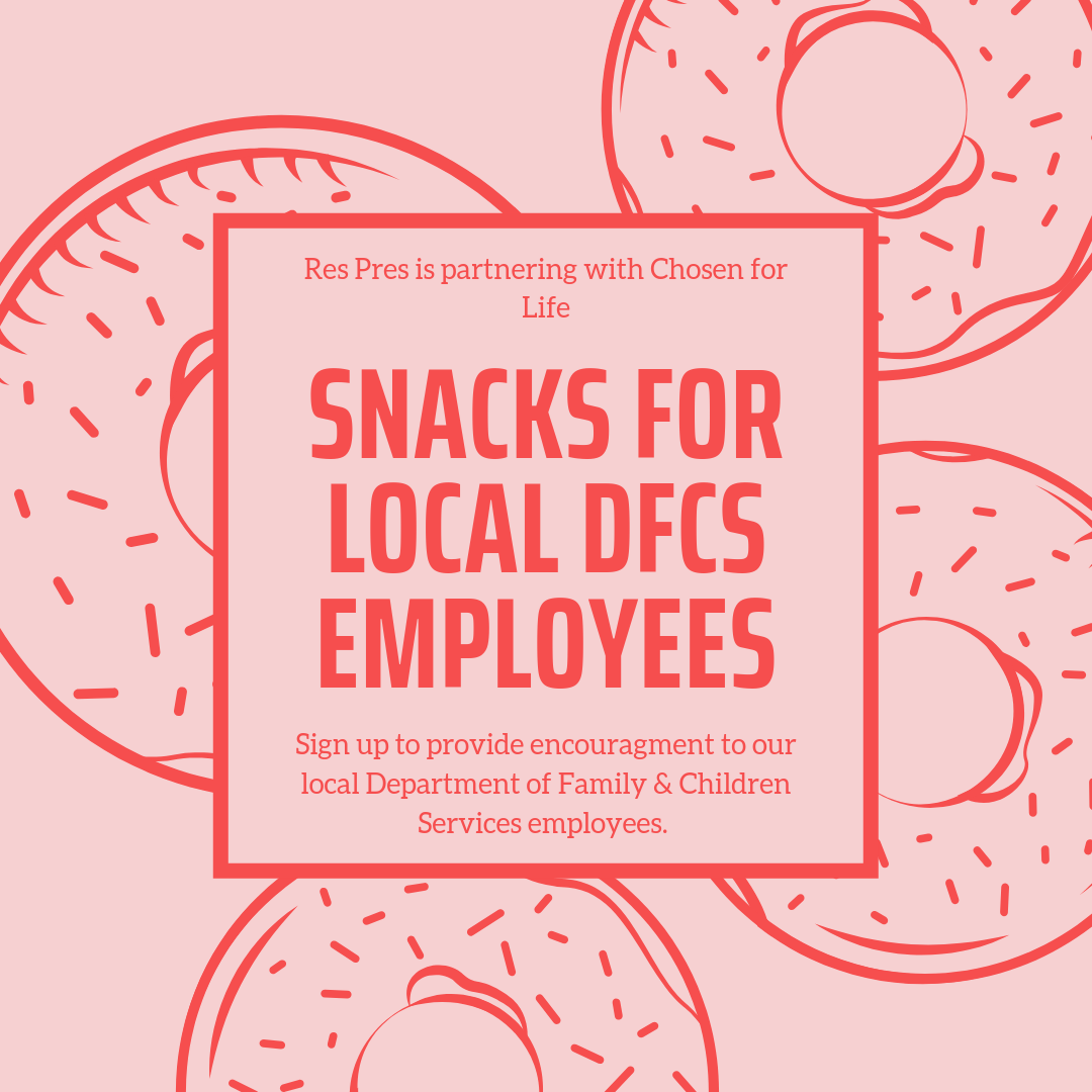 Use the button below to sign up to bring snacks for our local DFCS workers. -