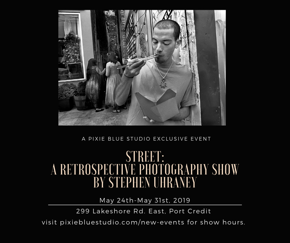 "STREET: A Retrospective Photography Show by Stephen Uhraney    (All images shot analog on film)     Studio Exhibit Hours:  Friday May 24th,2019 - 12-6pm  Saturday May 25th,2019 - 10:00am - 5:00pm  Sunday May 26th,2019 - 12-4pm  Wednesday-Friday May 29th-31st,2019 - 12-4pm    Stephen Uhraney began his career as an editorial photographer. He now shoots for magazines nationally and internationally. Expanding creatively, he began shooting documentary projects. One of his biggest projects was shown at Toronto's Scotiabank Contact Festival, a two year assignment detailing the lives of migrant farm workers in the Holland Marsh. Another of his passions is environmental street photography; capturing everyday moments of people that he calls ""witnessing life"".  ""It comes down to this, I have a camera with me at all times, I see something I like, I shoot it.""  Stephan Uhraney"