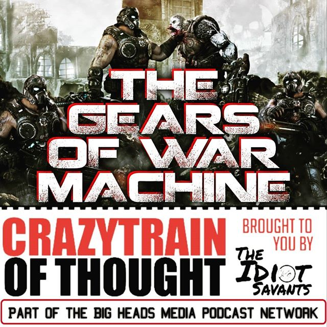 New episode of #crazytrainofthought is out now! The Gears of War Machine features our extensive chat about that franchise, it's past and it's future, we also have a brief update on @EA's continuing struggle to justify #lootboxes in their games, and we end the episode with a surprise song. #CHECKALOOK at crazytrainofthought.com or ctot.podbean.com. - - - - #e32019 #TheIdiotSavants #love #gamer #videogames #gears5 #gamer🎮 #podcastlife #podcaststudio #mywifehatesmyhobby #podcastersofinstagram #gearsofwar #gearsofwar5 #gearsofwar4 #gamestagram #gamingchannel #gamerforlife #gearsgamer #xboxplayers #xboxelite #xboxnextgen #sekiro #sekiroshadowsdietwice #indiepodcast
