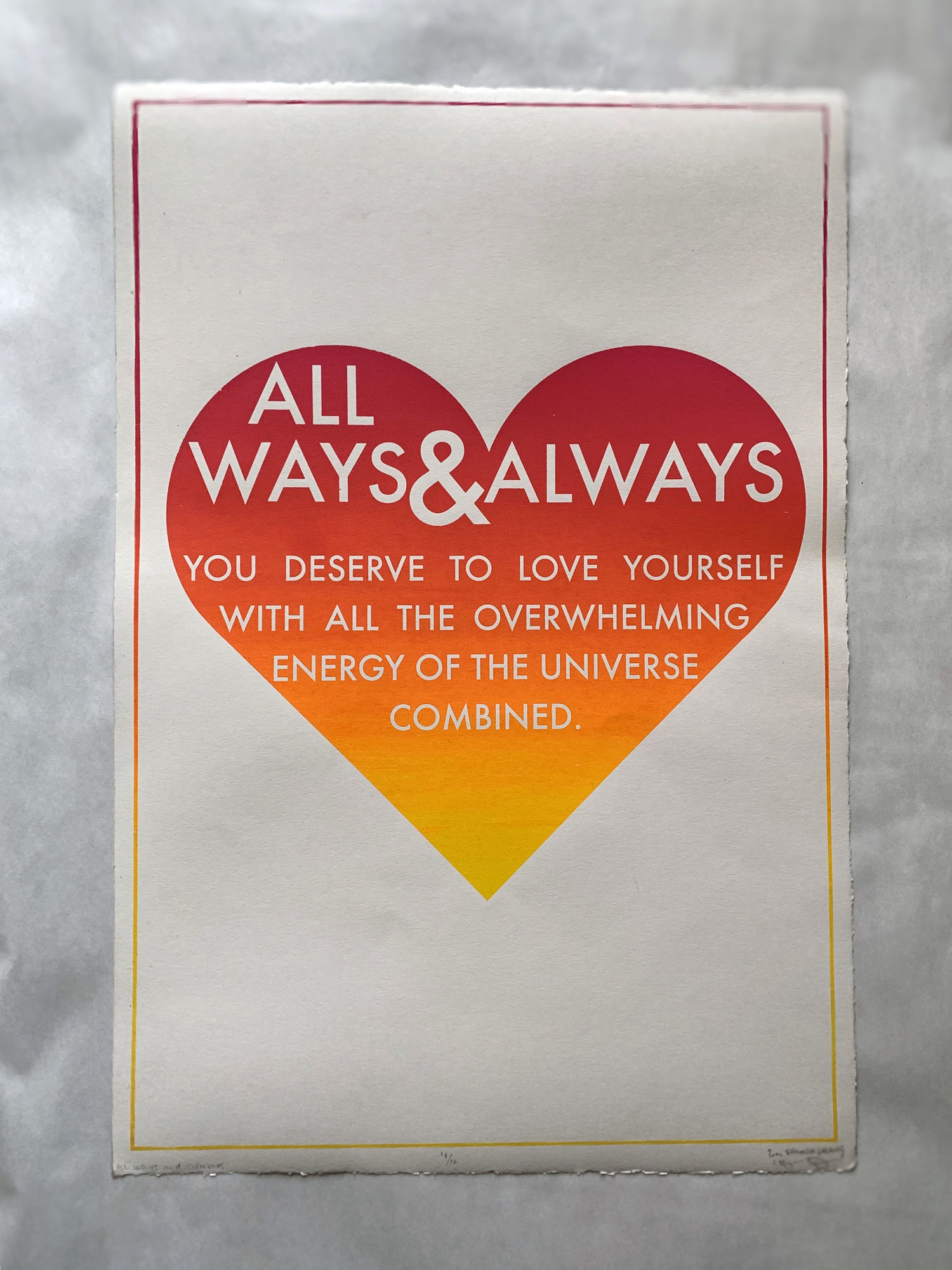 All Ways & Always  screen-printed poster
