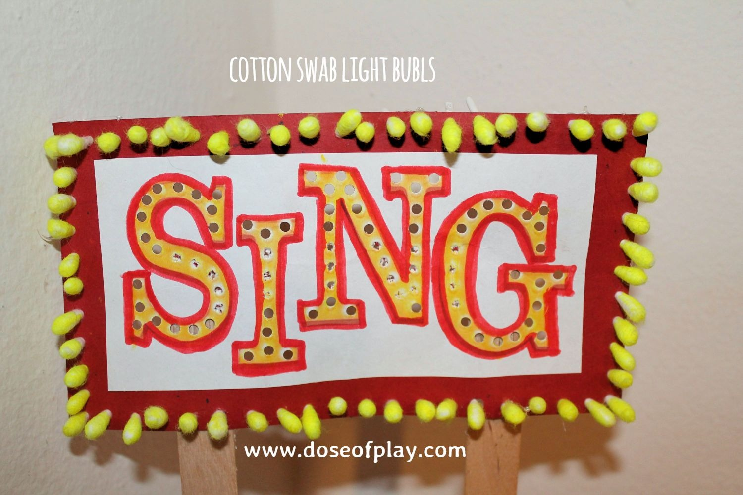 ELF on the Shelf: Cotton Swab Light Bulbs for SING movie sign