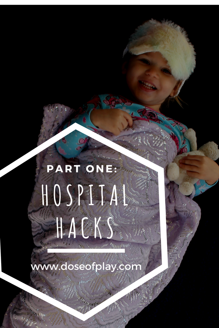 Hospital Hacks - Part one to help lessen the stress of hospitalization #doseofplay #preparingforsurgery #hospital #childrenshospital #bettersleepinthehospital #relaxation #coping #childlifespecialist #parentsupport #playinthehospital #playadaptations #icu