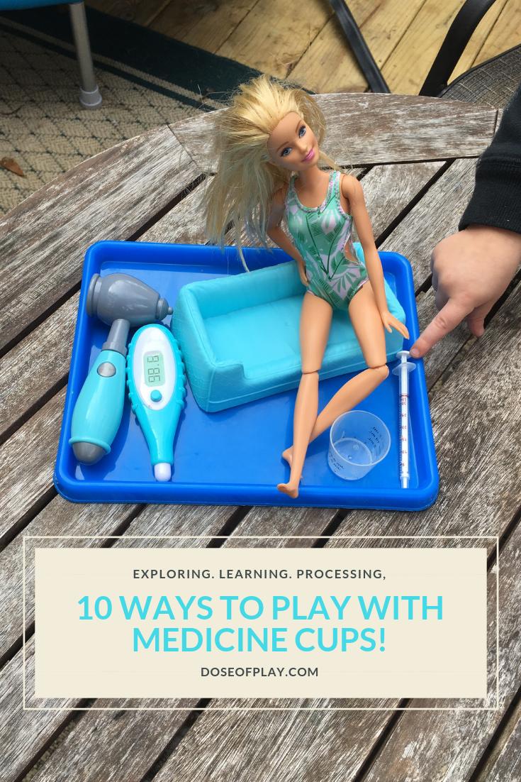 10 ways to play with medicine cups #medicine #medicinecup #medicalplay #doseofplay #childlife #pretendplay #playideas #sensoryplay #10ways #toddlers #preschoolers #childlifespecialist