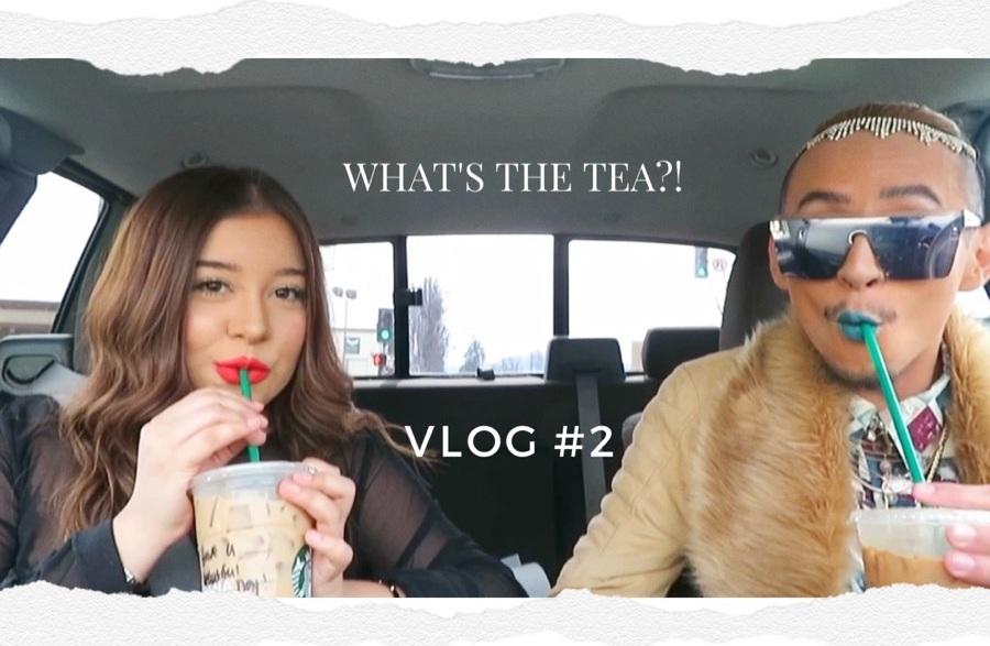 VLOG #2: Tea On Our Ex Bff!