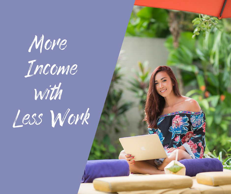 More Income with Less Work.png