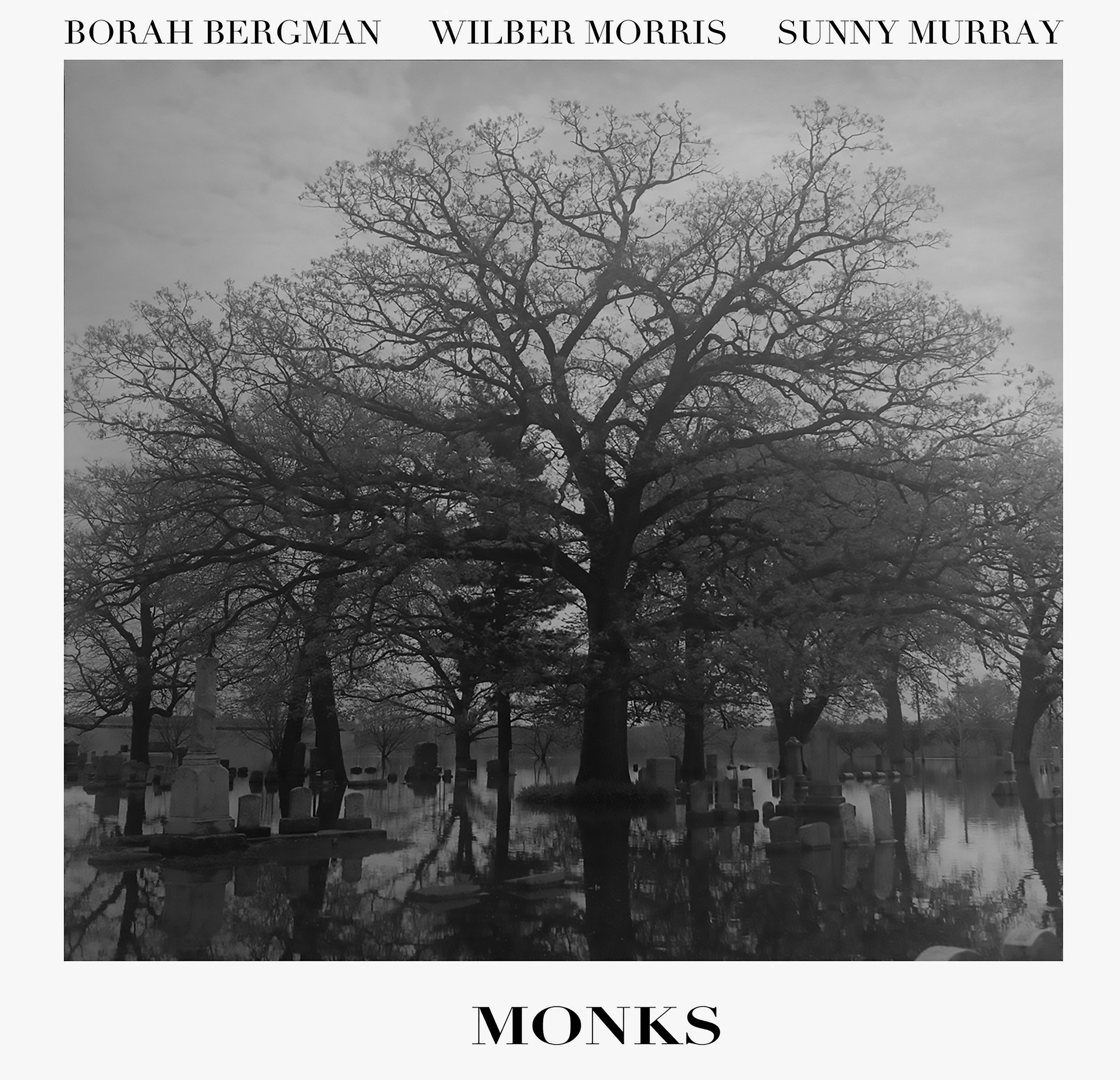 """Monks"" is an interpretation of the works of Thelonious Monk by Borah Bergman,  Wilber Morris, and Sunny Murray. Remastered by Jeff Willens, Produced by Joe Chonto. My first album cover!"