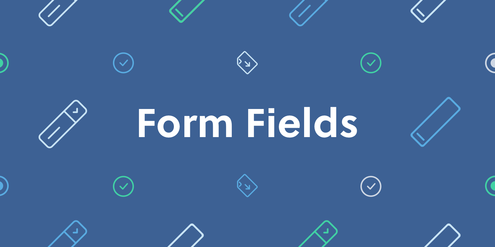 Form Fields Banner Text Final .png