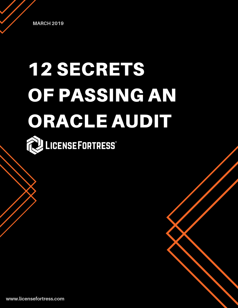 12 SECRETS OF PASSING AN ORACLE AUDIT.png