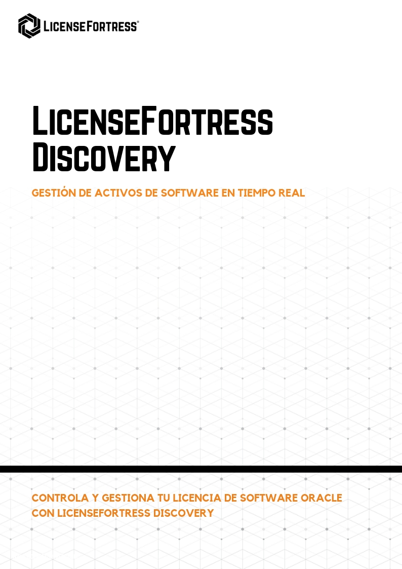 LicenseFortress Discovery Español