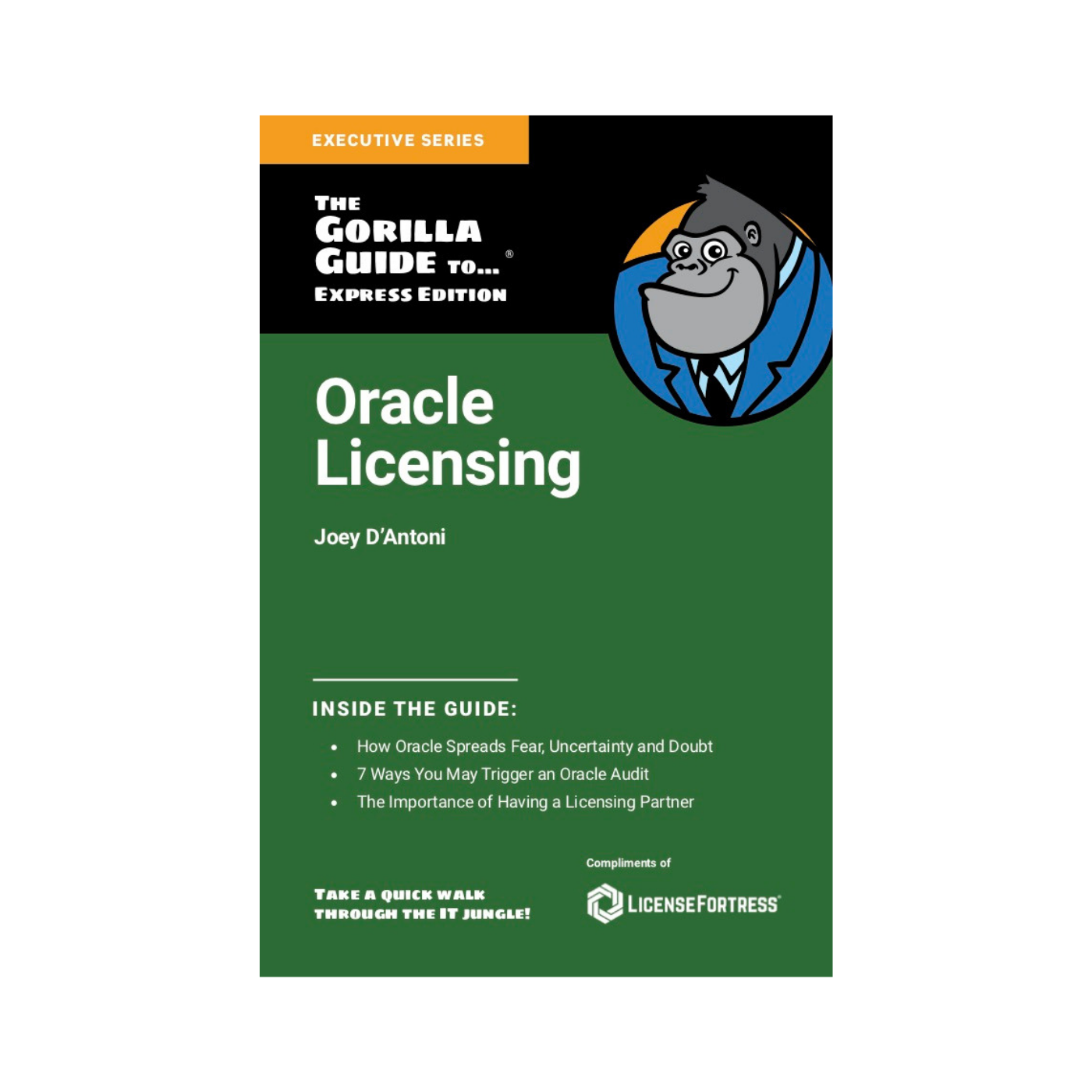 Oracle Licensing Gorilla Guide