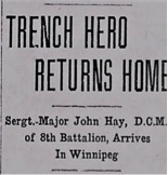 """John Hay DCM - Winnipeg Tribune April 8, 1916Note: The Distinguished Conduct Medal (DCM) was awarded to enlisted men and NCOs for """"Distinguished Conduct in the Field""""."""