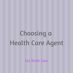 Choosing a Health Care Agent