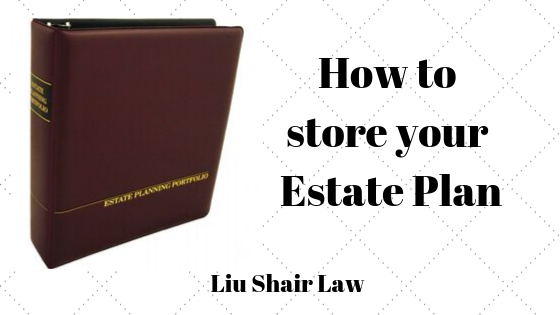 2019 09 12 How to store your Estate Plan Blog.png