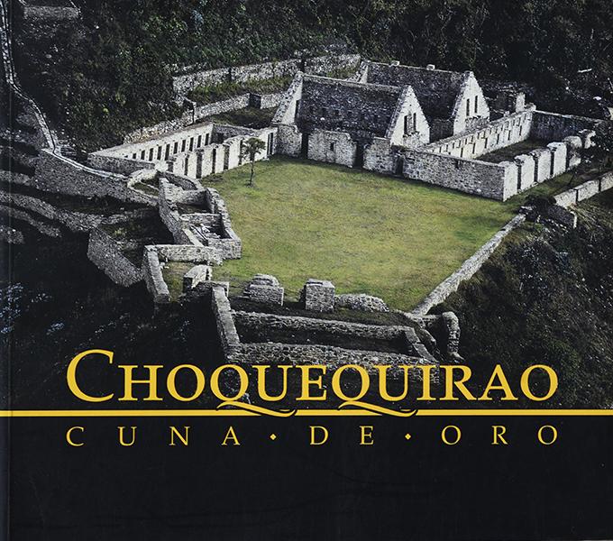 CHOQUEQUIRAO CUNA DE ORO.Colaboración fotográfica.