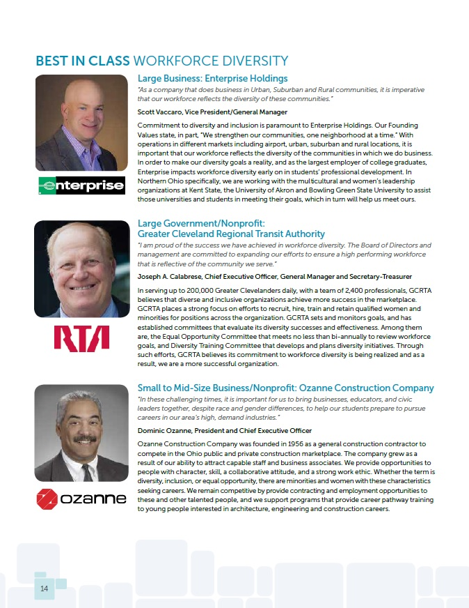 2015 Workforce Diversity - The heads of Enterprise Holdings, Greater Cleveland Regional Transit Authority and Ozanne Construction Company share their thoughts on the importance of workforce diversity.