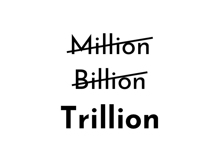 Million_Billion_Trillion.jpg