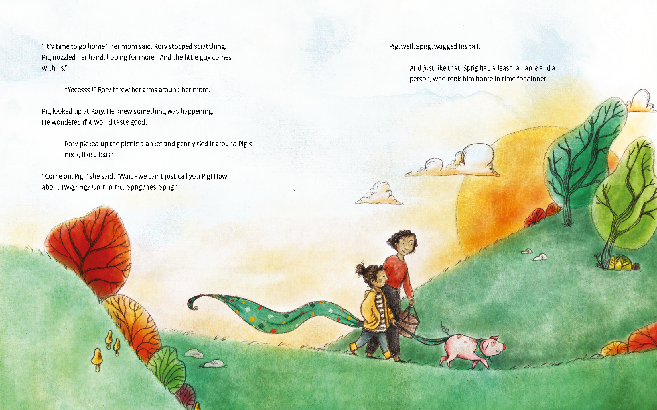 Sprig sets out on a pig-centered adventure that leads him to his new best friend, a girl named Rory. Inspired by true events, this light-hearted tale introduces kids to an intelligent and inquisitive pig, one not all that different from most other pigs, who finds his way to a good life. On  sale  now.