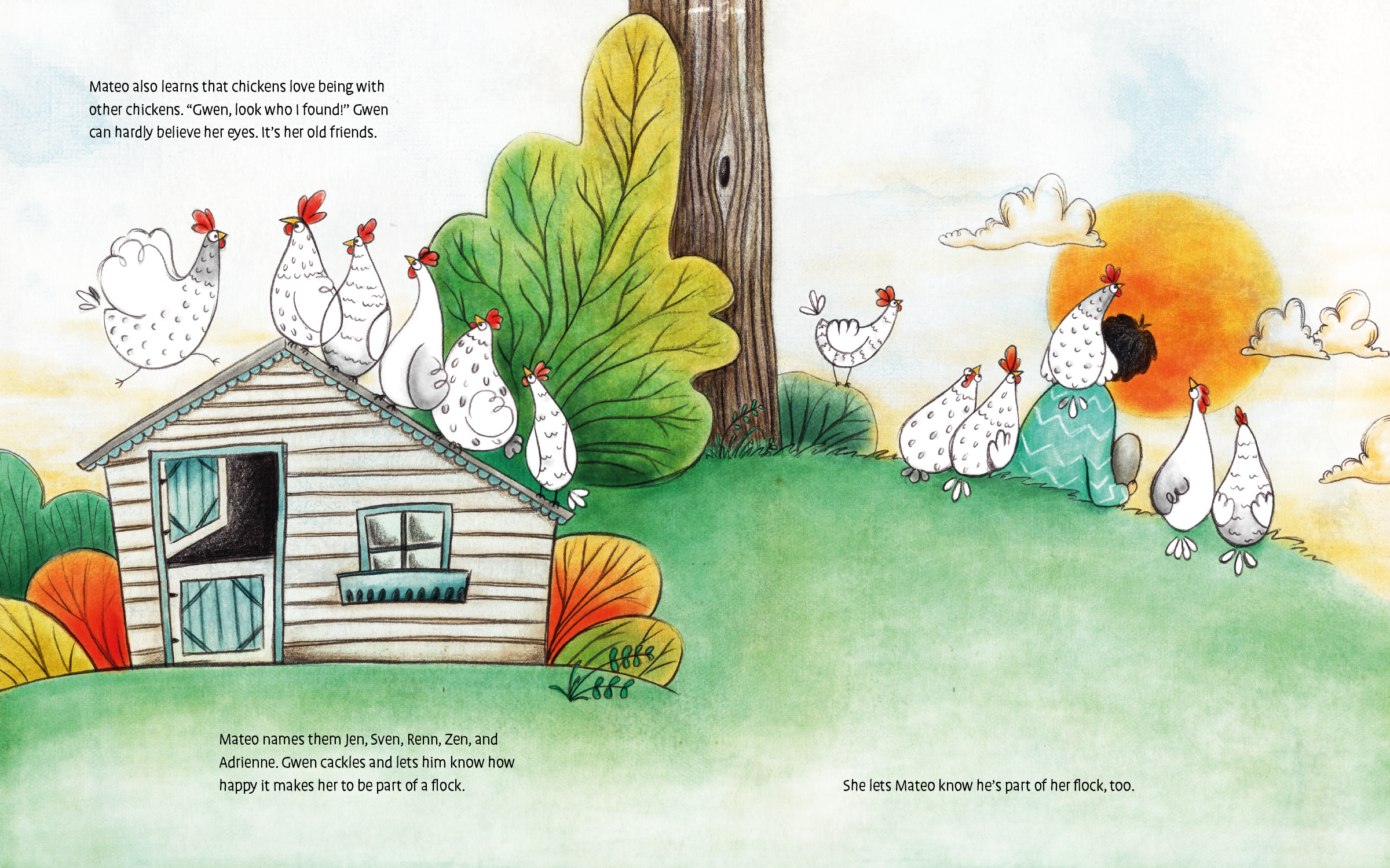 In the children's book,   Gwen the Rescue Hen  , Gwen escapes from an egg laying hen house and finds her way to a boy named Mateo. Together they learn how extraordinary an ordinary chicken really is.   Illustration from Gwen the Rescue Hen.