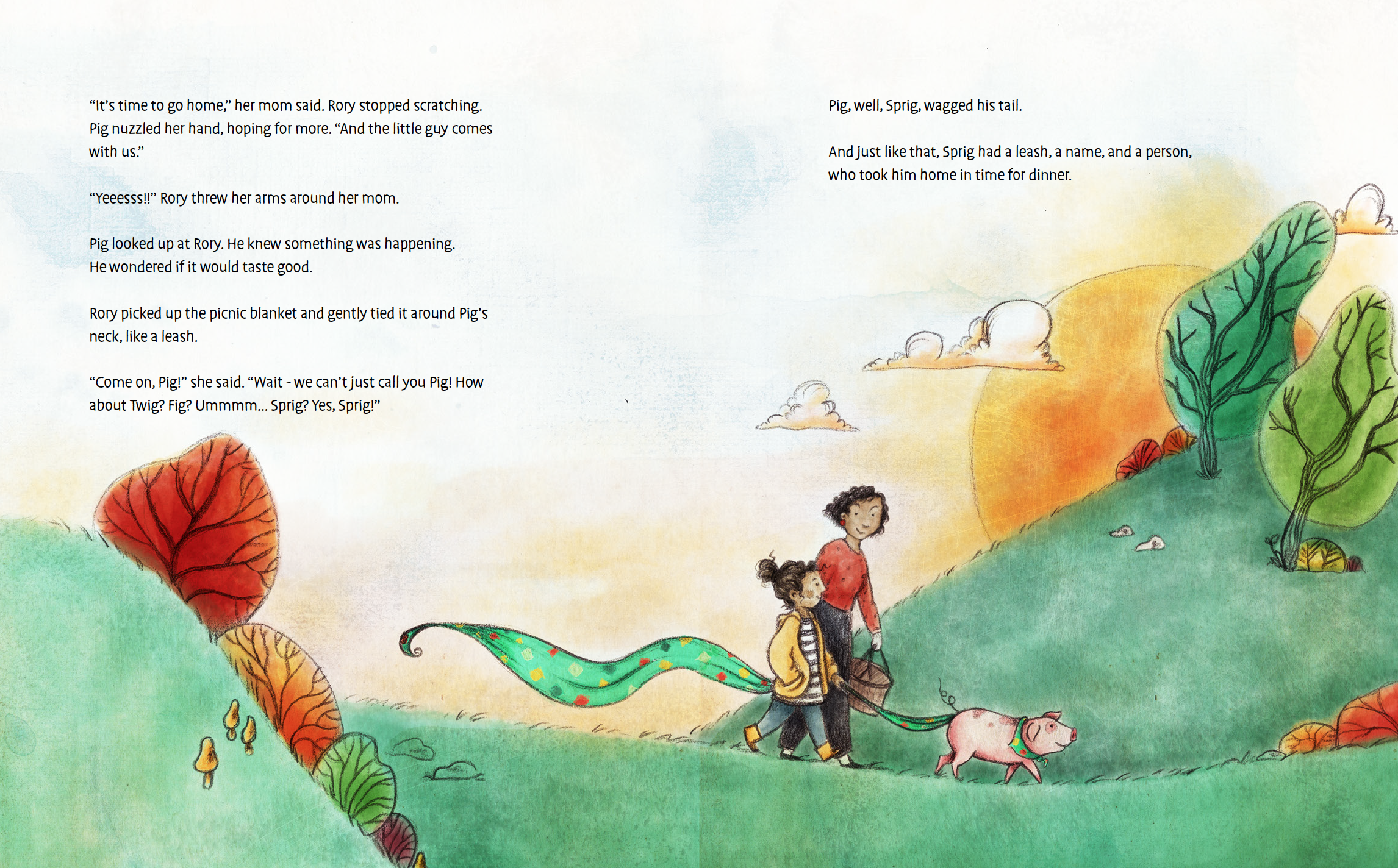 Sprig escapes from a delivery truck and is found by a girl named Rory, who takes him home with her. Source:   Sprig the Rescue Pig  , published by Stone Pier Press