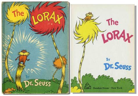 """Dr. Seuss wrote the story of  The Lorax , """"who speaks for the trees,"""" in 1971. It has gone on to sell more than 200 million books."""