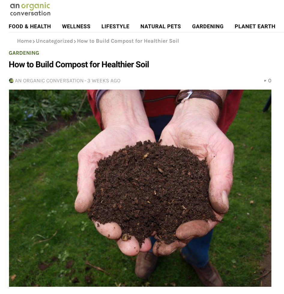 How to build compost for a healthier soil ,  An Organic Conversation