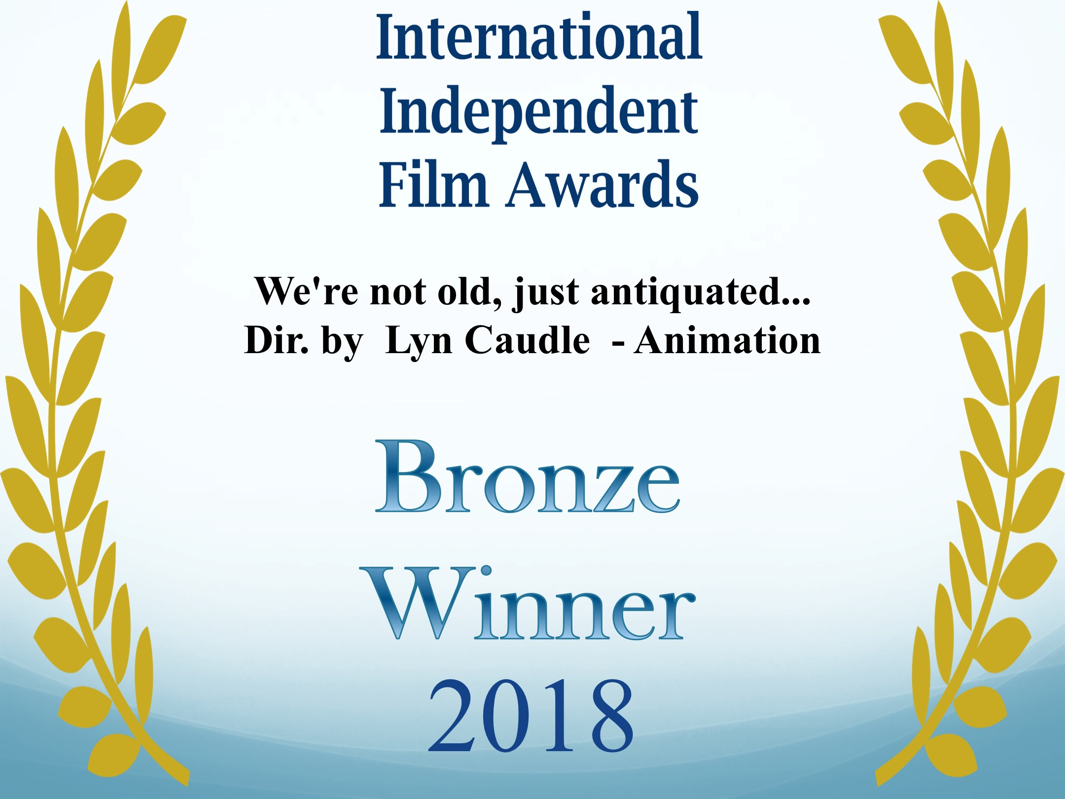 We're not old, just antiquated...  Dir. by  Lyn Caudle  - Animation.jpg