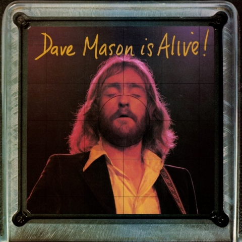 Dave Mason is Alive! - 1973