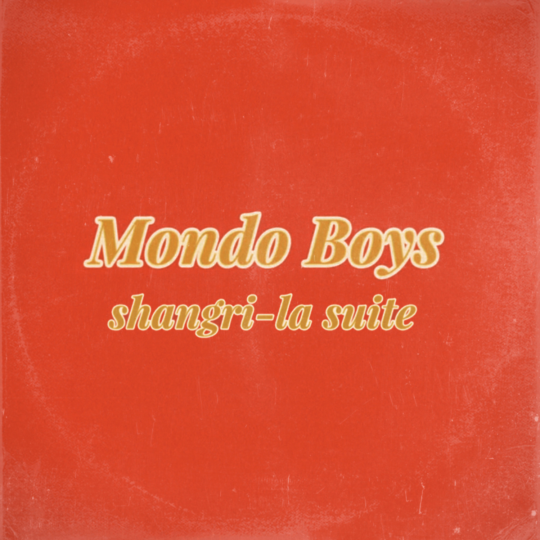 MondoBoys-ShangriLaSuite.jpg