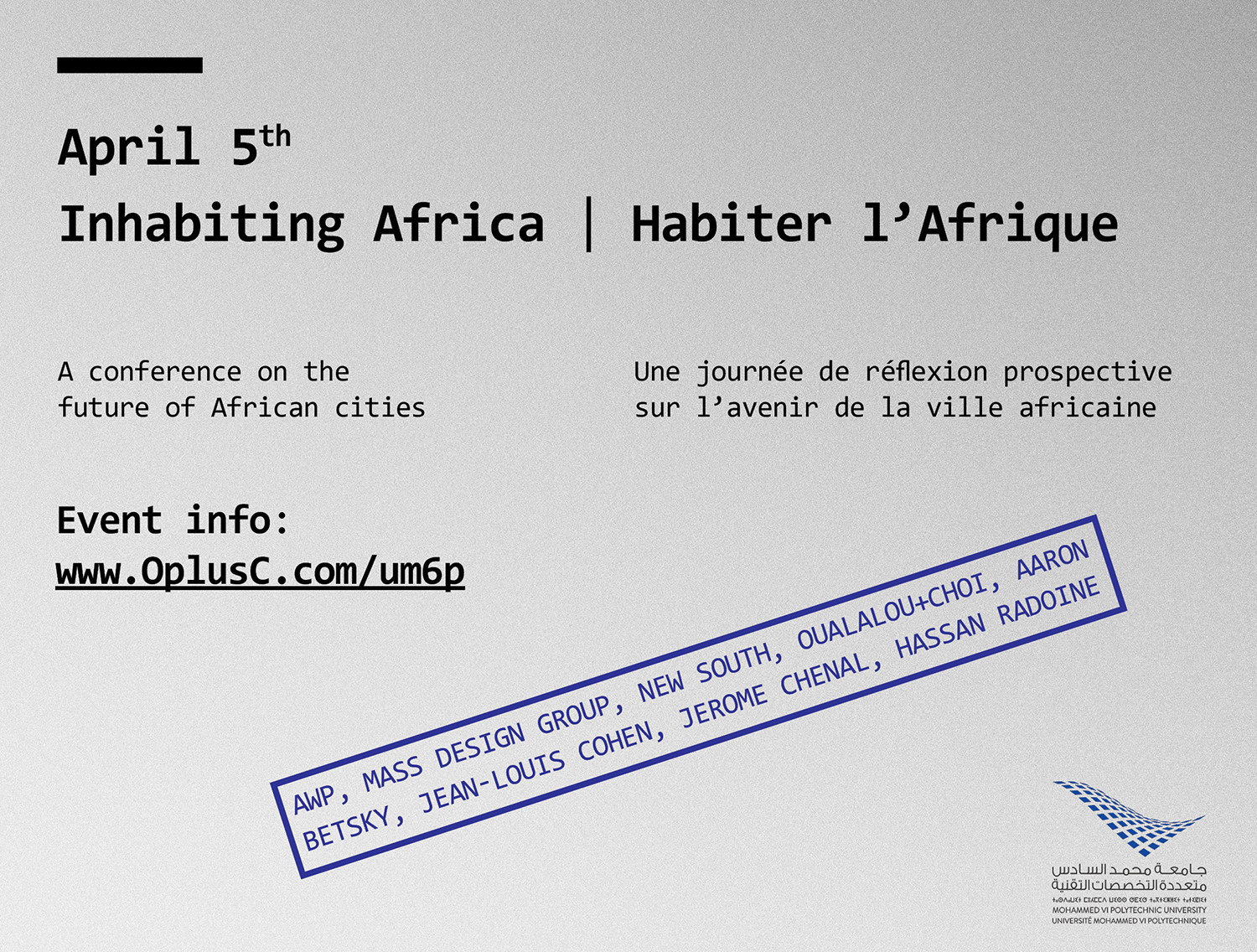 evnt - APR. 5, 2018 | Inhabiting Africa: a conference on the future of African cities at the UM6P, Ben Guerir in Morocco