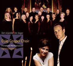 Oslo Gospel Choir Det skjedde i de dager (2002): sanger og solist på sangen «Nå tennes tusen julelys».