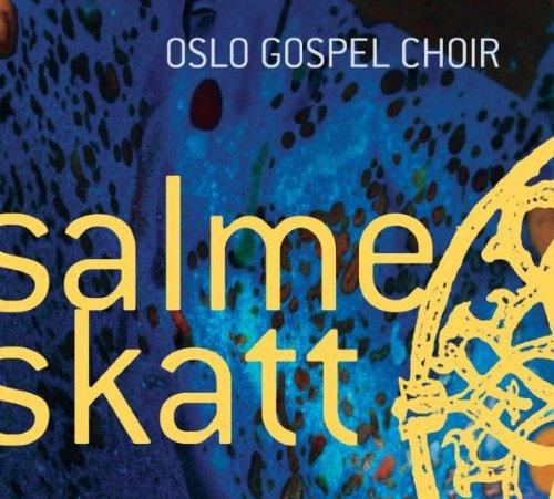 Oslo Gospel Choir Salmeskatt (2003): sanger.