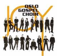 Oslo Gospel Choir Joy (2003): sanger