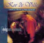 Kor de Ville Et evighets sekund (1997): sanger