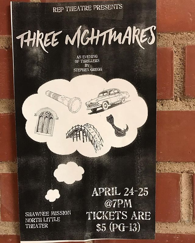 Come and see Rep Theatre's production of Three Nightmares this Wednesday and Thursday at 7 pm in the SMN Little Theatre. Tickets are $5