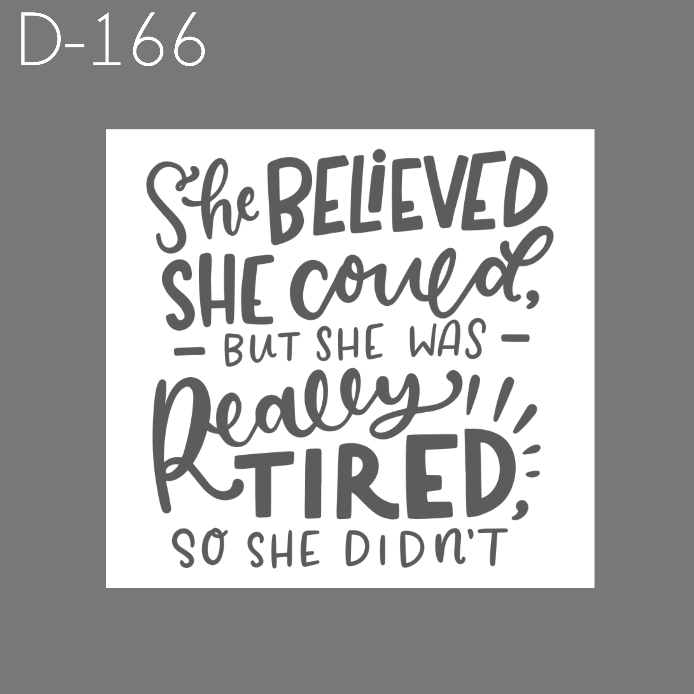 D166 - She Was Tired.jpg