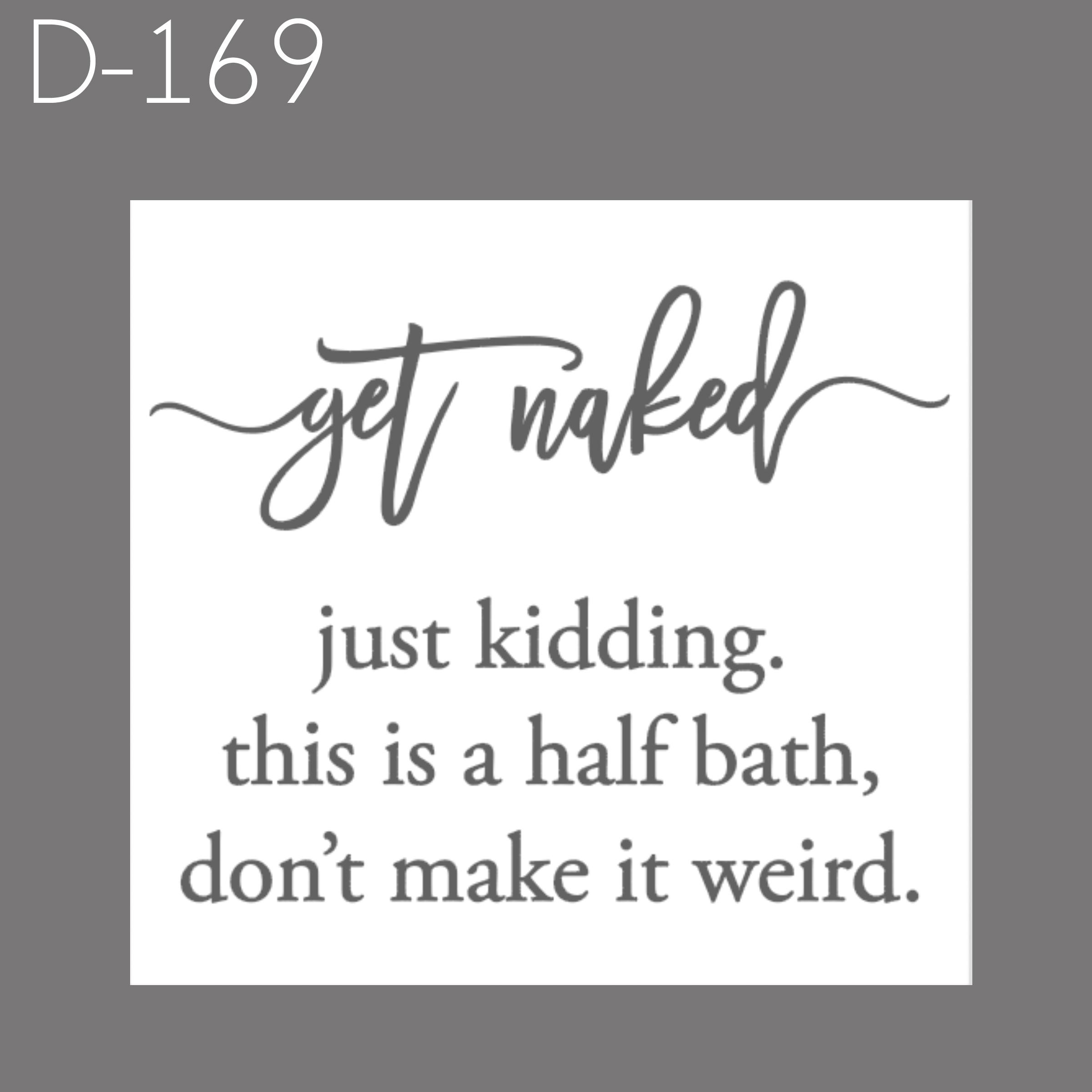 D169 - Get Naked.jpg
