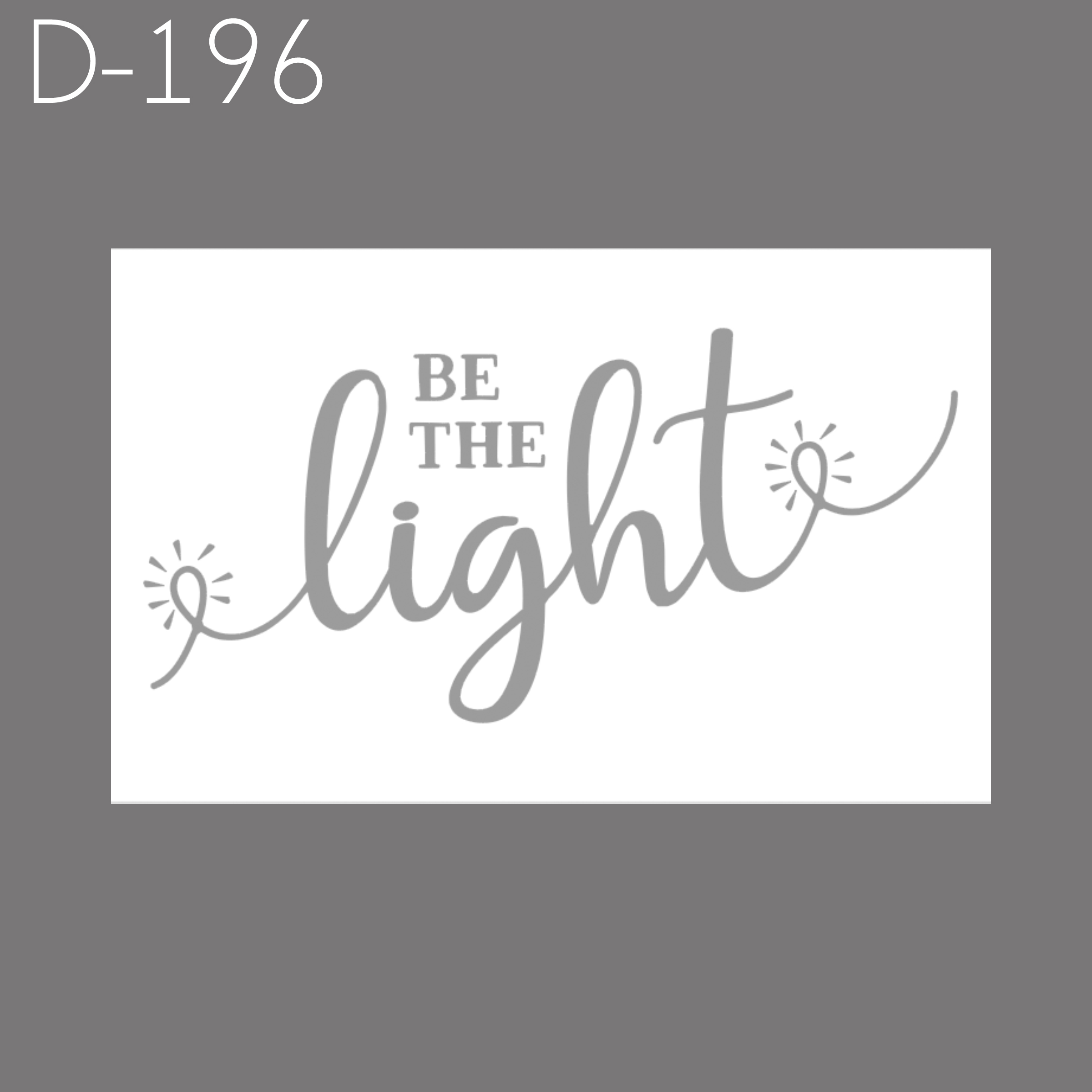 D196 - Be the Light.jpg