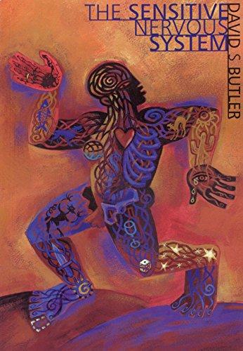 SENSITIVE NERVOUS SYSTEM (829S) - By David S. Butler