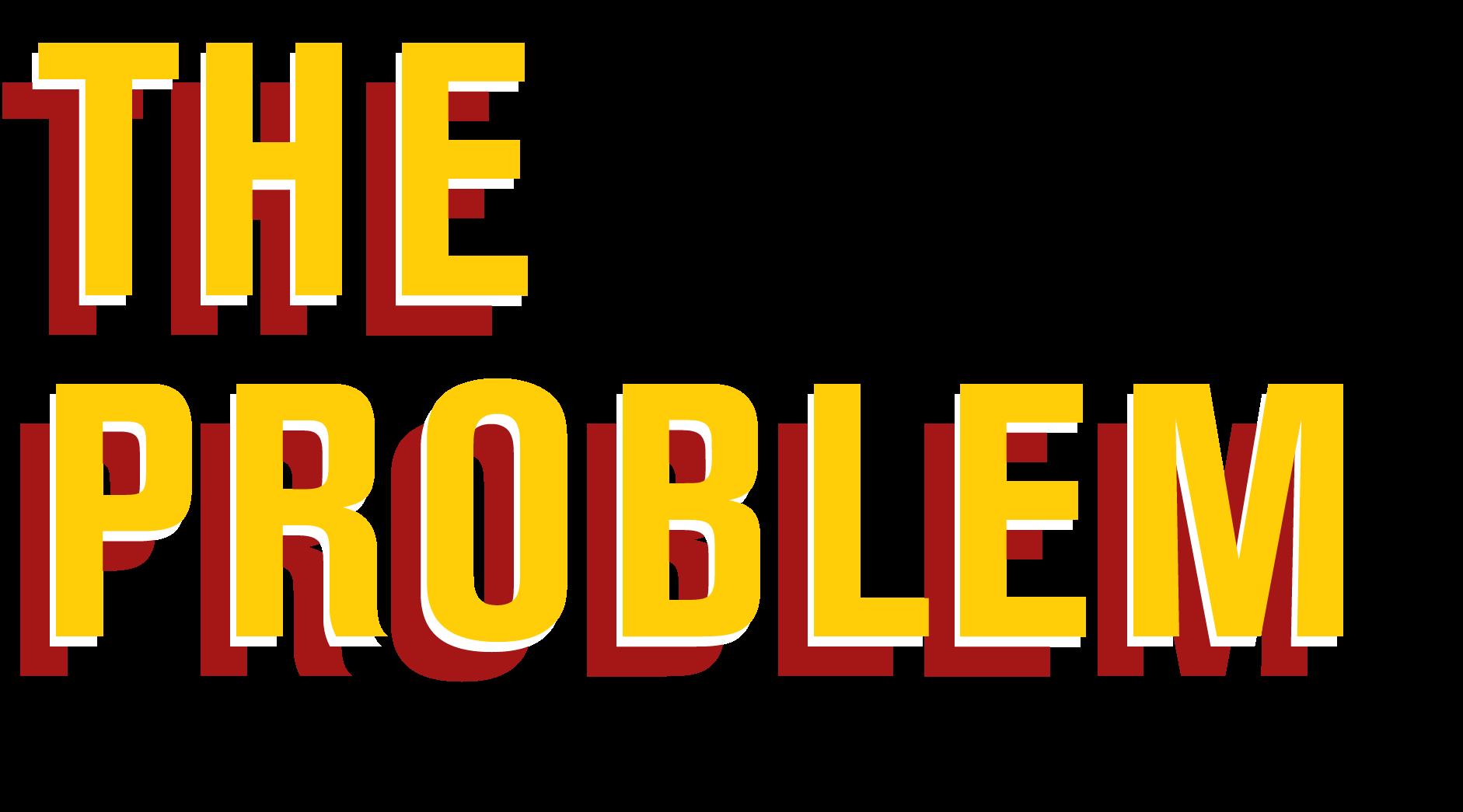 1_TheProblem_Header.png