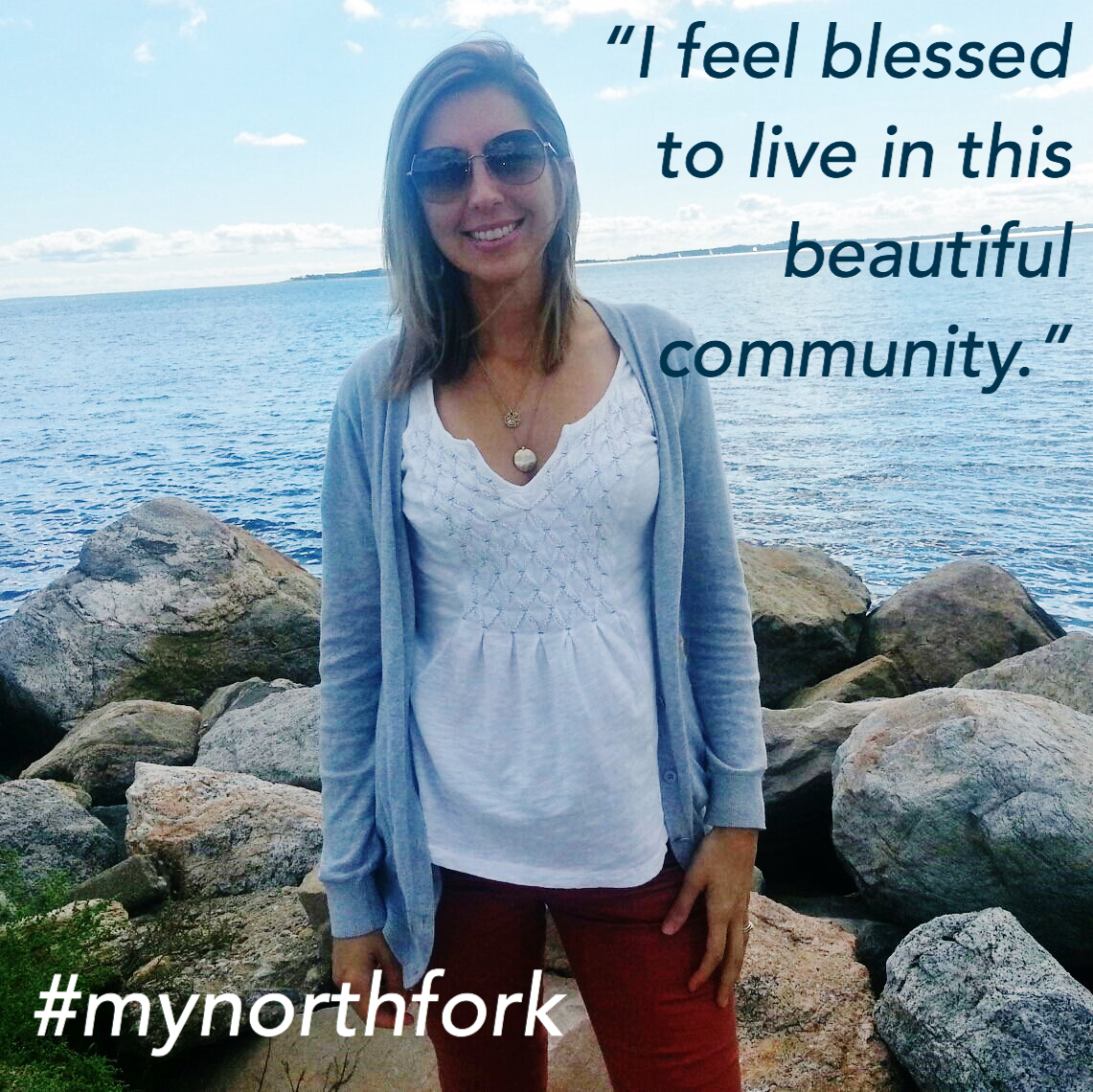 """#mynorthfork 12/15/2017 - 12/15/2017 - """"I have been living on the North Fork for the past 5 years. I was first introduced to the """"east end"""" in 2005 when I was still dating my husband. That's when I fell in love with this charming community and began dreaming of living here one day. Now I get to enjoy all the North Fork has to offer! I love spending summer afternoons at the beach or sometimes, just riding my bike around the neighborhood.One of my favorite thigs to do is to shop for local produce. We have so many great resources available to us in our community. It is always fun to visit all the different farm stands as well as the local shops and restaurants.What I treasure the most about the North Fork is the amazing people I have met. I feel blessed to live in this beautiful community and to have made so many new friends."""" (Owner of North Fork Naturals)"""